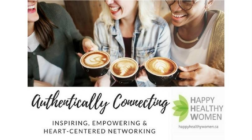 Authentically Connecting, Inspiring and Networking - Uptown Toronto