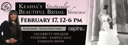 Keasha's Spectacular Beautiful Bridal Showcase