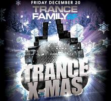 TranceFamily SF Trance-X-Mas Party [FREE ENTRY | 21+]