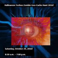 Halloween Techno Zombie Geo-Cache Hunt 2018! - Saturday, October 27th