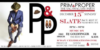 """PRIM & PROPER"" -THE SAG SWAG DAY PARTY (NEW VENUE)"