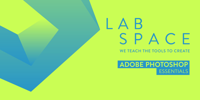 Adobe Photoshop Essentials Course SYDNEY Labspace AB