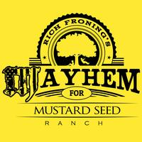 Rich Froning Jr.'s Mayhem for Mustard Seed Ranch