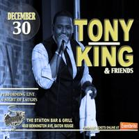 TONY KING & FRIENDS AT THE STATION