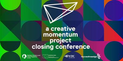 'a creative momentum project' closing conference