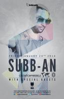 SUBB-AN (One Records, Crosstown Rebels) @ Electric Owl...