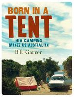 BILL GARNER - BORN IN A TENT