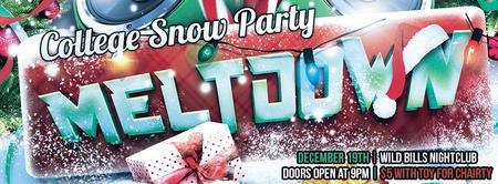 THE MELTDOWN - COLLEGE SNOW PARTY - GUEST LIST