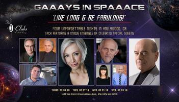 GAAAYS IN SPAAACE: LIVE LONG & BE FABULOUS!