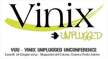 VUU - Vinix Unplugged Unconference 2014 e cena con i...