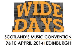 Wide Days 2014 - Scotland's Music Convention