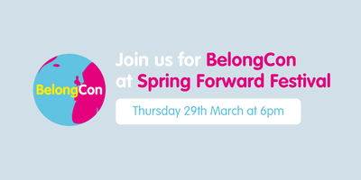 BelongCon at Spring Forward Festival 2018