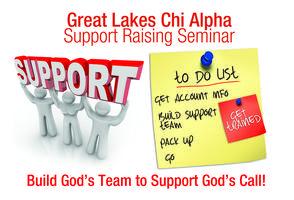 Support Raising Seminar: February 27 - March 1, 2014
