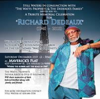 "A Tribute Memorial Celebration for ""Richard Dedeaux"" of The..."