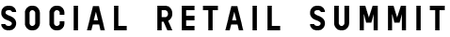 Social Retail Summit #6