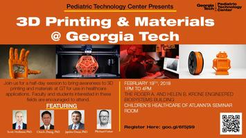 3D Printing & Materials @ Georgia Tech