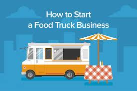 How To Start A Restaurant And Food Truck Business Tickets Sat Apr 7 2018 At 900 AM