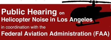 Congressman Berman's Public Hearing on Helicopter...