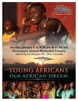 The Young Africans present Our African Dream