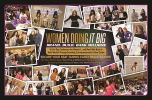 "Tiana Von Johnson's ""Women Doing It Big Conference"" 2019 -- A Full day of Empowerment, Education and Entertainment!"