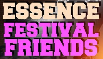 Official Essence Festival Friends Meet & Greet