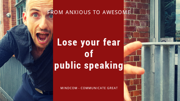 From Anxious to Awesome (public speaking mini workshop)