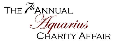The 7th Annual Aquarius Charity Affair