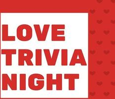 Trivia-All About Love!