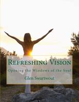Refreshing Vision 101
