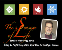 Seasons of Life Seminar with Gregg Harris in Portland