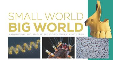 The Wistar Institute Presents: Small World / Big World