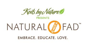 Koils by Nature presents.....Natural is NOT a Fad (TM)