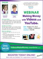 WEBINAR: Making Money with Videos and YouTube -...