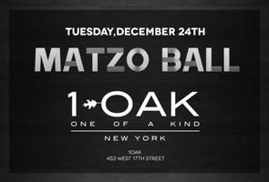 Matzo Ball Christmas Eve Party @ 1 Oak