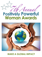 2014 7th Annual Positively Powerful Woman Awards &...