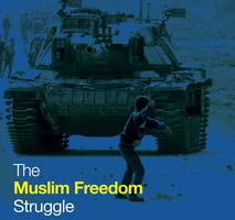 The Muslim Freedom Struggle