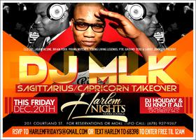 DJ MLK Capricorn and Sagittarius Takeover Friday at Har...