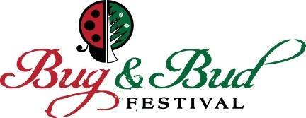 11th Annual Bug and Bud Festival