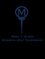 Mikel T. Olson Memorial Golf Tournament 2013