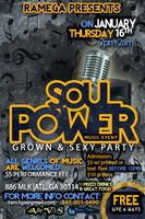 SOUL POWER MUSIC EVENT GROWN & SEXY PARTY