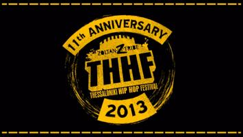 THHF a.k.a Thessaloniki Hip Hop Festival 2013