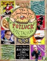 The SweetBread Jim's Potluck Spectacular! *Please Don't...