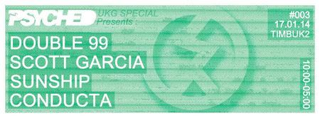 Psyched 003 UKG Special w/ Double 99, Scott Garcia,...