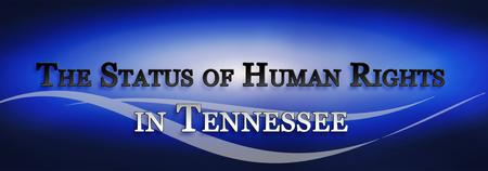 The Status of Human Rights Hearing: Nashville