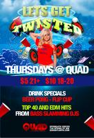 Twisted at QUAD ft. Flip Cup/Beer Pong/Arcade/Corn...