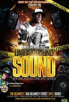 Underground Sound Showcase Featuring Uncle Murda / Hot...