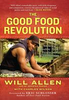 The Good Food Revolution: An Evening with Will Allen