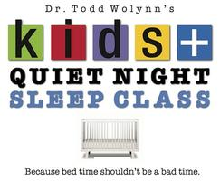 Kids Plus Quiet Night Sleep Class with Dr. Todd Wolynn