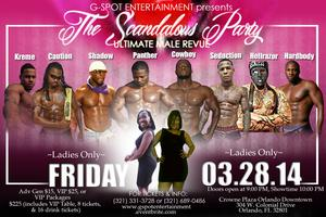 G-SPOT ENTERTAINMENT presents The Scandalous Party...