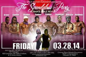 G-SPOT ENTERTAINMENT presents The Scandalous Party...